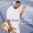 GERALD VEASLEY Love Letters album cover