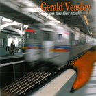 GERALD VEASLEY On the Fast Track album cover