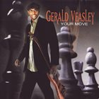 GERALD VEASLEY Your Move album cover