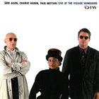 GERI ALLEN Geri Allen, Charlie Haden, Paul Motian : Live At The Village Vanguard album cover