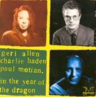 GERI ALLEN In The Year Of The Dragon (with  Charlie Haden, Paul Motian) album cover