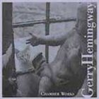 GERRY HEMINGWAY Chamber Works album cover