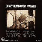 GERRY HEMINGWAY Kwambe album cover