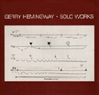 GERRY HEMINGWAY Solo Works album cover