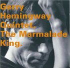 GERRY HEMINGWAY The Marmalade King album cover