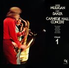 GERRY MULLIGAN Carnegie Hall Concert Volume 1 album cover