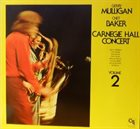 GERRY MULLIGAN Carnegie Hall Concert Volume 2 album cover