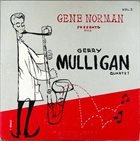GERRY MULLIGAN Gene Norman Presents The Gerry Mulligan Quartet album cover