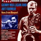 GERRY MULLIGAN Gerry Mulligan And Art Farmer ‎: News From Blueport (aka Walking Shoes) album cover