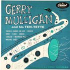 GERRY MULLIGAN Gerry Mulligan and his Ten-Tette album cover