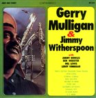 GERRY MULLIGAN Gerry Mulligan & Jimmy Witherspoon (aka Live At The Renaissance Of Los Angeles) album cover