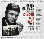 GERRY MULLIGAN Gerry Mulligan & The Concert Jazz Band ‎: Santa Monica 1960 album cover