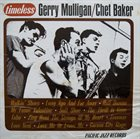 GERRY MULLIGAN Gerry Mulligan / Chet Baker ‎: Timeless album cover