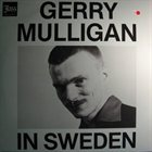 GERRY MULLIGAN In Sweden album cover