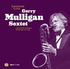 GERRY MULLIGAN Gerry Mulligan Sextet : Liederhalle Stuttgart November 22, 1977 album cover