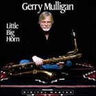GERRY MULLIGAN Little Big Horn album cover