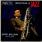 GERRY MULLIGAN Mainstream Of Jazz album cover