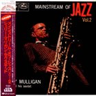 GERRY MULLIGAN Mainstream Of Jazz Vol. 2 album cover