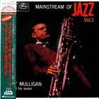 GERRY MULLIGAN Mainstream Of Jazz Vol. 3 album cover