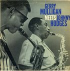 GERRY MULLIGAN Meets Johnny Hodges album cover