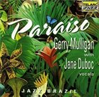 GERRY MULLIGAN Paraíso (with Jane Duboc) album cover