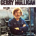 GERRY MULLIGAN The Age of Steam Album Cover
