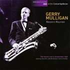 GERRY MULLIGAN Western Reunion  - Live At Concertgebouw album cover