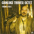 GIANLUIGI TROVESI From G to G album cover