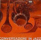 GIANNI BASSO Conversazioni in Jazz album cover