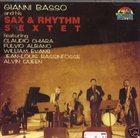 GIANNI BASSO Gianni Basso and his Sax & Rhythm Sextet album cover