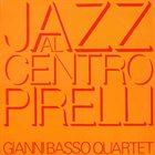 GIANNI BASSO Jazz al Centro Pirelli album cover