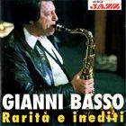 GIANNI BASSO Rarità E Inediti album cover
