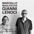 GIANNI LENOCI Marcello Magliocchi & Gianni Lenoci : We Insist! Ceglie Open Jazz Festival 2010 album cover