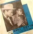 GIGI GRYCE Gigi Gryce And His Orchestra Featuring Clifford Brown ‎: