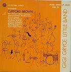 GIGI GRYCE Gigi Gryce Little Band Featuring Clifford Brown : Jazztime Paris Vol. 2 album cover