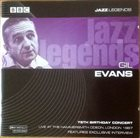 GIL EVANS 75th Birthday Concert album cover