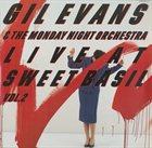 GIL EVANS Live At Sweet Basil Vol.2 album cover