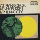 GIL EVANS Previously Unreleased Recordings (with Kenny Burrell & Phil Woods) album cover