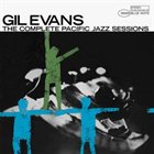 GIL EVANS The Complete Pacific Jazz Sessions album cover