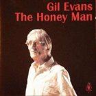 GIL EVANS The Honey Man album cover