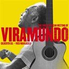GILBERTO GIL Gilberto Gil & Vusi Mahlasela : The South African Meeting of Viramundo album cover