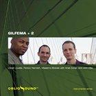 GILFEMA Gilfema + 2 album cover