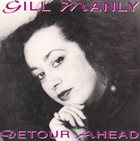GILL MANLY Detour Ahead by Gill Manly album cover