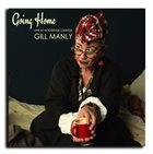 GILL MANLY Going Home - Live at Hoodoos Lounge album cover