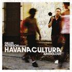 GILLES PETERSON Havana Cultura Anthology album cover