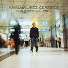 GILLES PETERSON Shibuya Jazz Classics - Gilles Peterson Collection - Trio Issue album cover