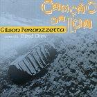 GILSON PERANZZETTA Cancao Da Lua album cover