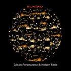 GILSON PERANZZETTA Gilson Peranzzetta /  Nelson Faria : Buxixo album cover