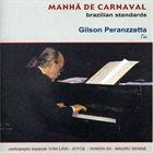 GILSON PERANZZETTA Manhã De Carnaval album cover