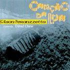 GILSON PERANZZETTA Gilson Peranzzetta & David Chew : Canção Da Lua album cover